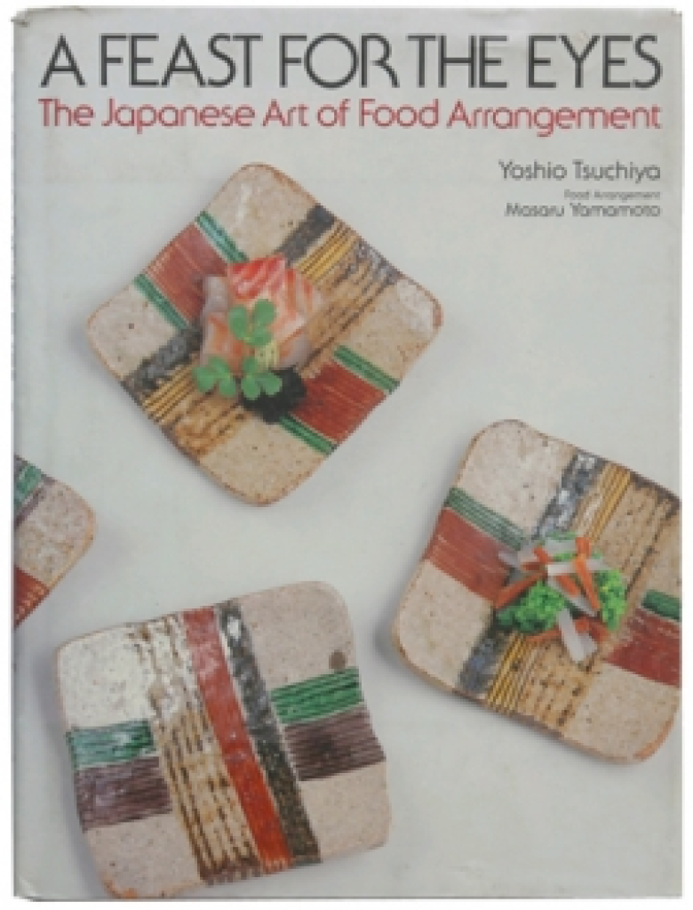 Book: A Feast for the Eyes – The Japanese Art of Food Arrangement