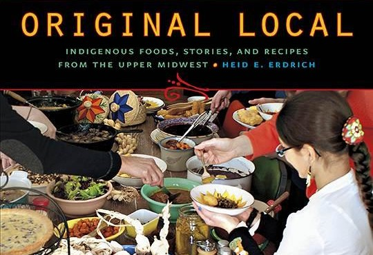 Poet Heid Erdrich Turns Talents to a Cultural Cookbook Celebrating Indigenous Foods