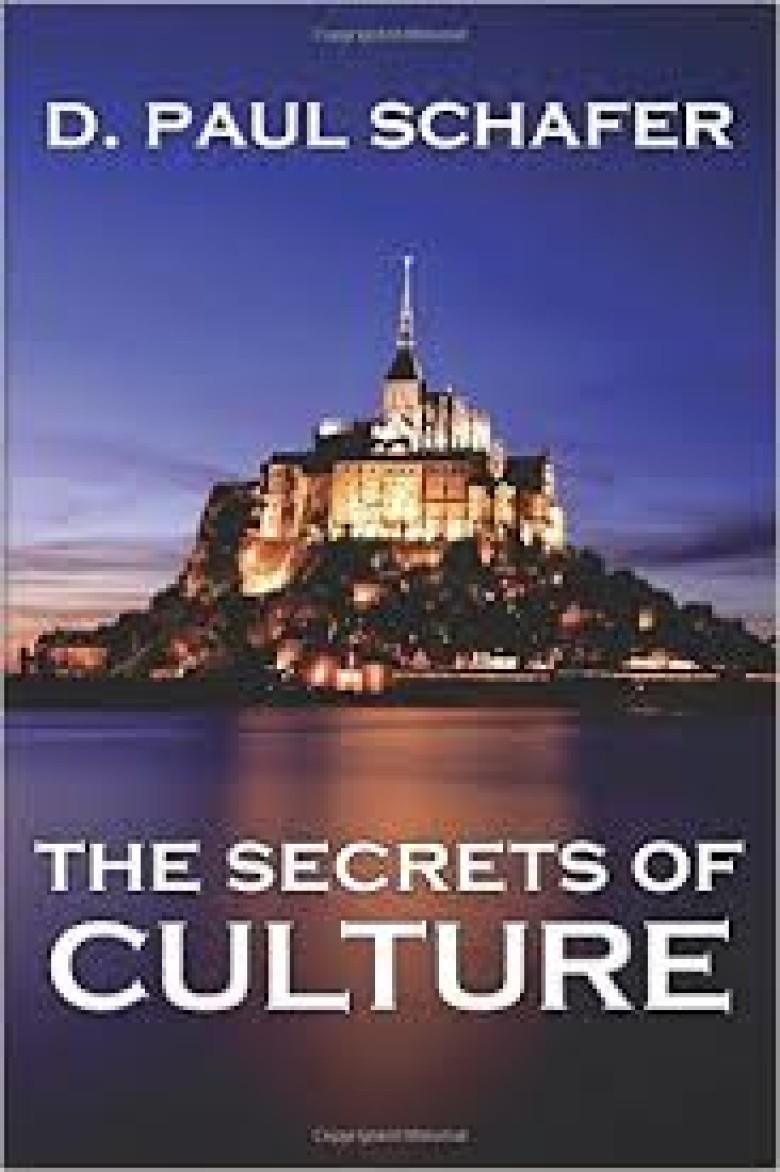 D.Paul Schafer publishes: The Secrets of Culture