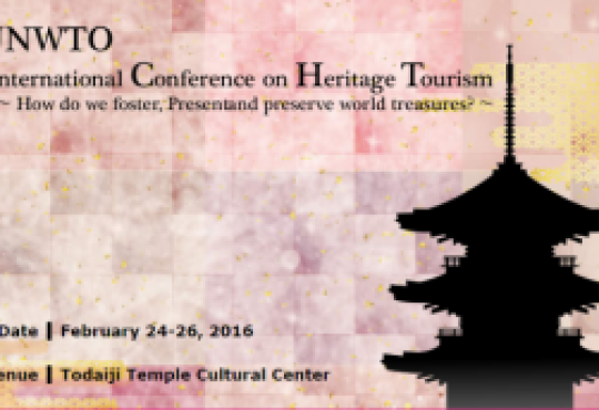 UNWTO International Conference on Heritage Tourism, 24-26 February, Japan