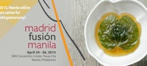 Philippines to host Madrid Fusion Manila 2016 from April 7-9