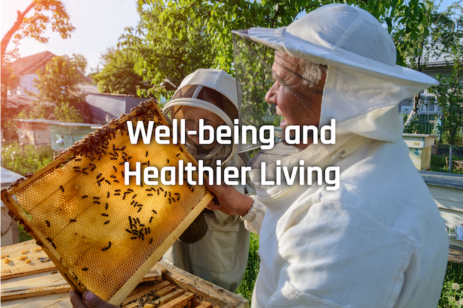 Well-being and Healthier Living