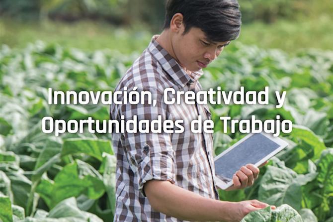 Innovación Creatividad y Oportunidades de Trabajo